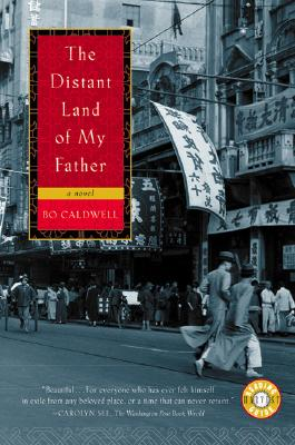 The Distant Land of My Father By Caldwell, Bo