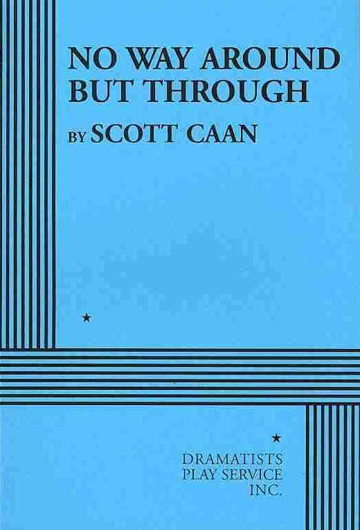No Way Around but Through By Caan, Scott