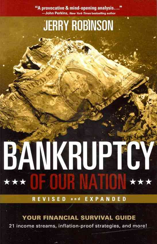 Bankruptcy of Our Nation By Robinson, Jerry